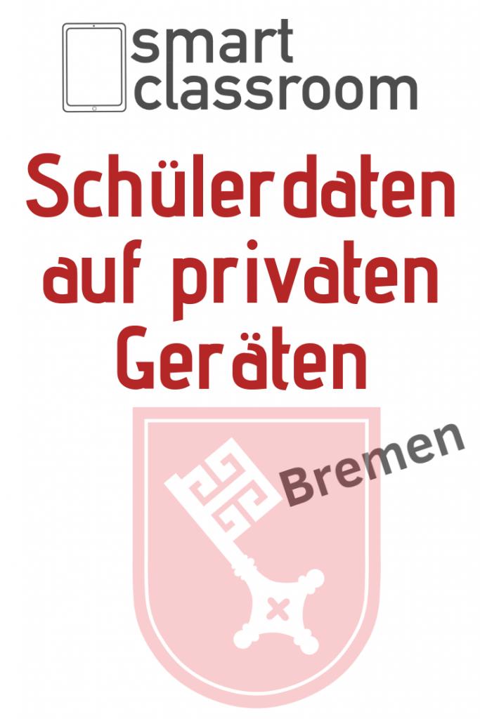 Schülerdaten auf privaten Geräten von Lehrern in Bremen