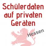Datenschutz von Schülerdaten Hessen