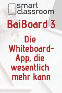 BaiBoard 3 ist eine Whiteboard-App für die Schule, die es Lehrern ermöglicht, Tafelbilder zu speichern, zu teilen und an einem Dokument zusammenzuarbeiten.