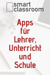 Apps für Lehrer, Unterricht und Schule