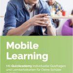 QuizAcademy ist eine Lernplattform zum mobilen Lernen in der Schule